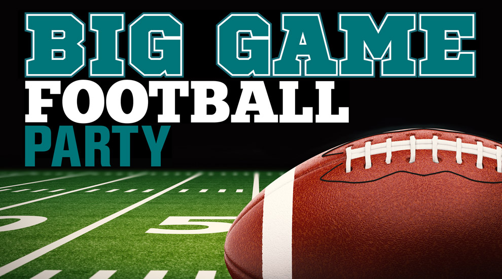 Big Game Party - INVITE ONLY
