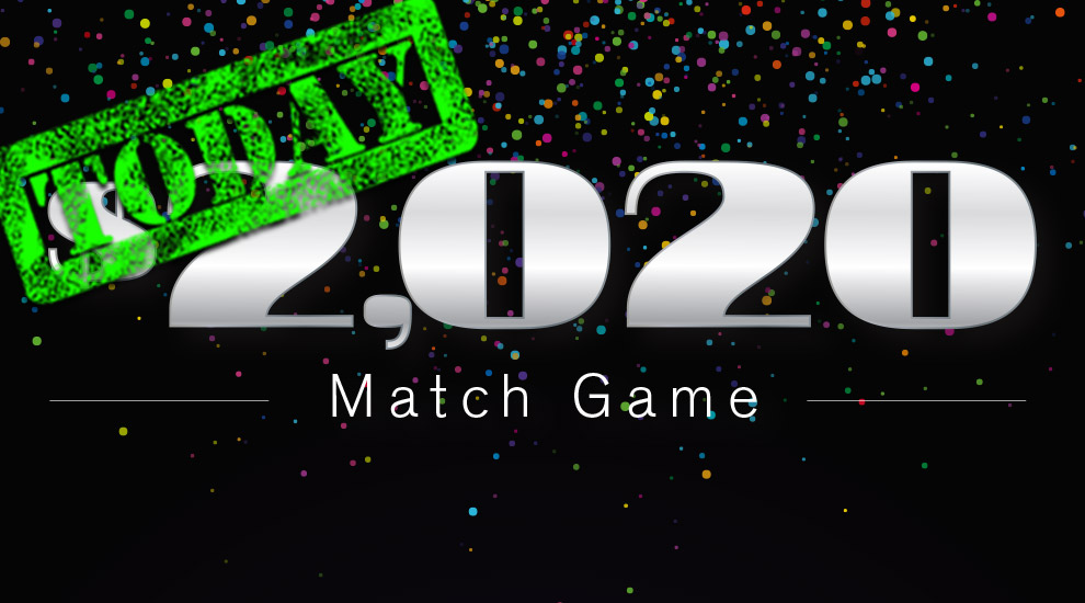 $2,020 Match Game - INVITE ONLY